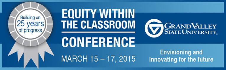 2015 Equity Within the Classroom Conference Banner